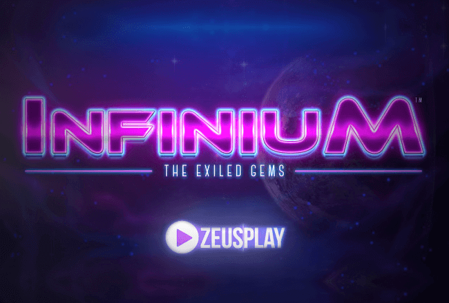 A brand new game by Zeus Play – Infinium