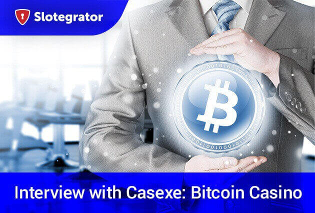 Slotegrator presents interview with Casexe about