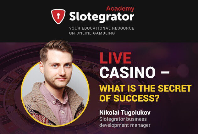 Success secret of live-casino