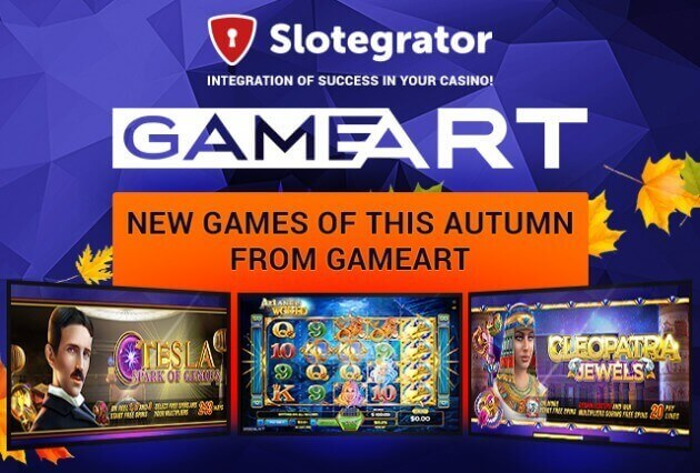 New games from Gameart: Atlantis World, Tesla, Cleopatra. Review of the latest novelties of the late autumn