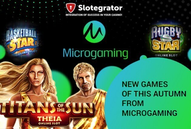Slotegrator сделал обзор новинок осени от Microgaming: Rugby Star и Basketball Star, Titans of the Sun Hyperion and Titans of the Sun Theia.