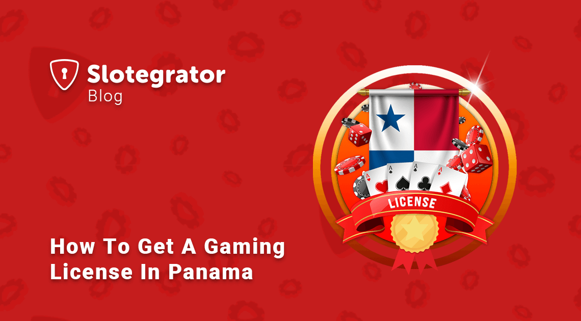 How to Get a Gaming License in Panama