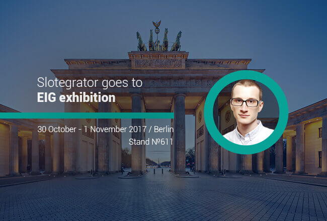 Slotegrator goes to the best gaming exhibition in Berlin - EiG 2017