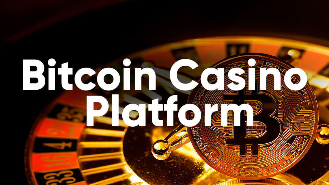 Bitcoin Casino - Overview, Benefits and Prospects