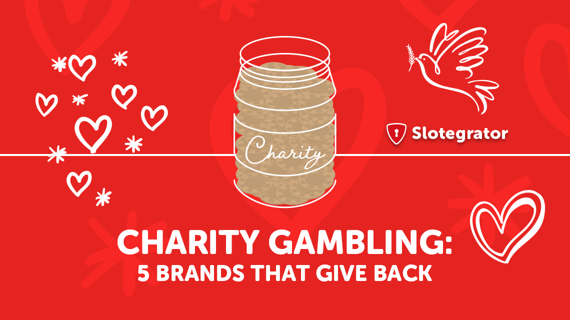 Charity Gambling: 5 Brands That Give Back