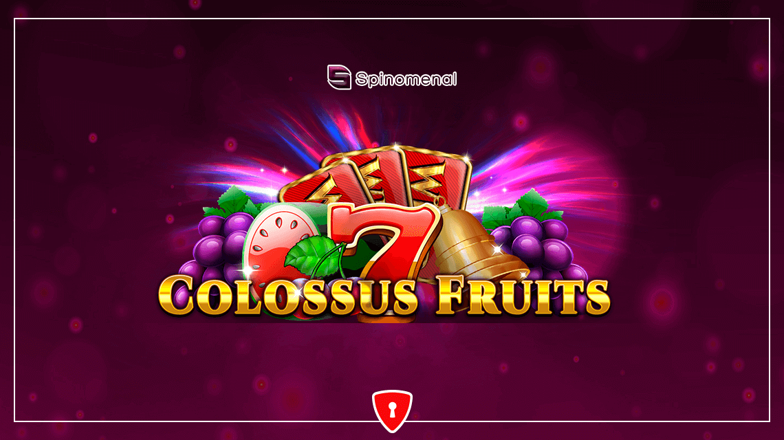 Spinomenal Releases a Colossal Gaming Experience With Colossus Fruits