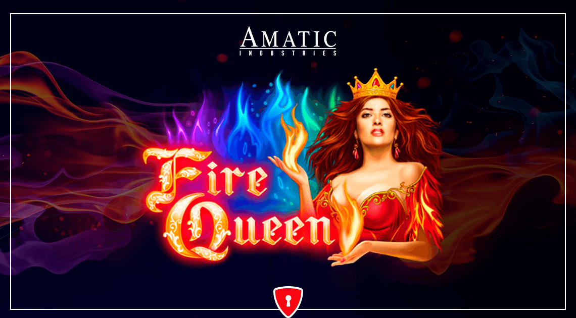 Fire Queen is the Hot New Slot From Amatic