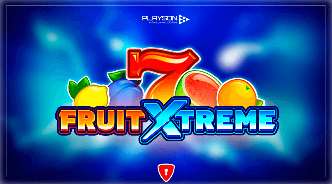 Fruit Xtreme is the Fresh Slot From Playson