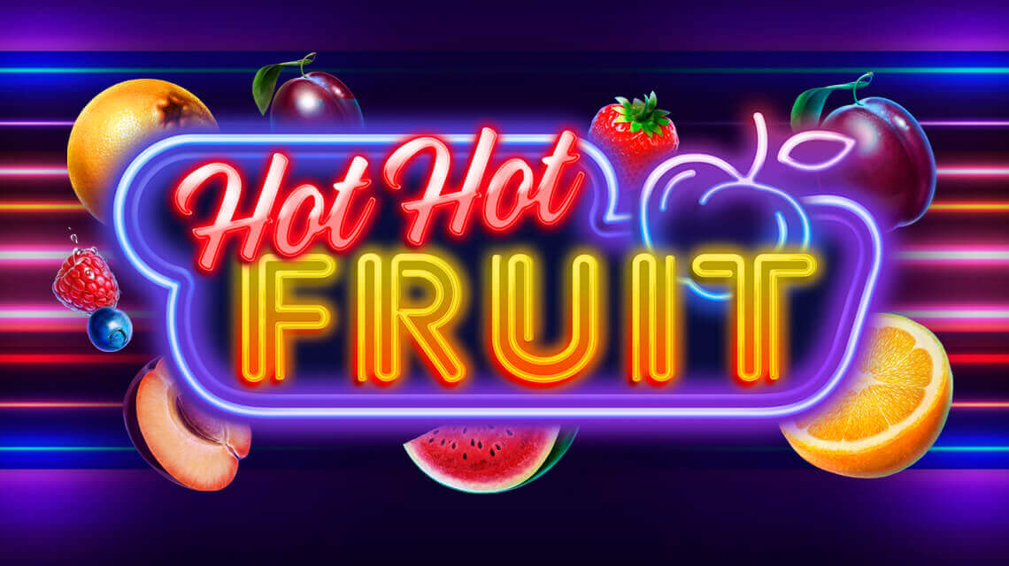 New ever hottest game Hot Hot Fruits by Habanero