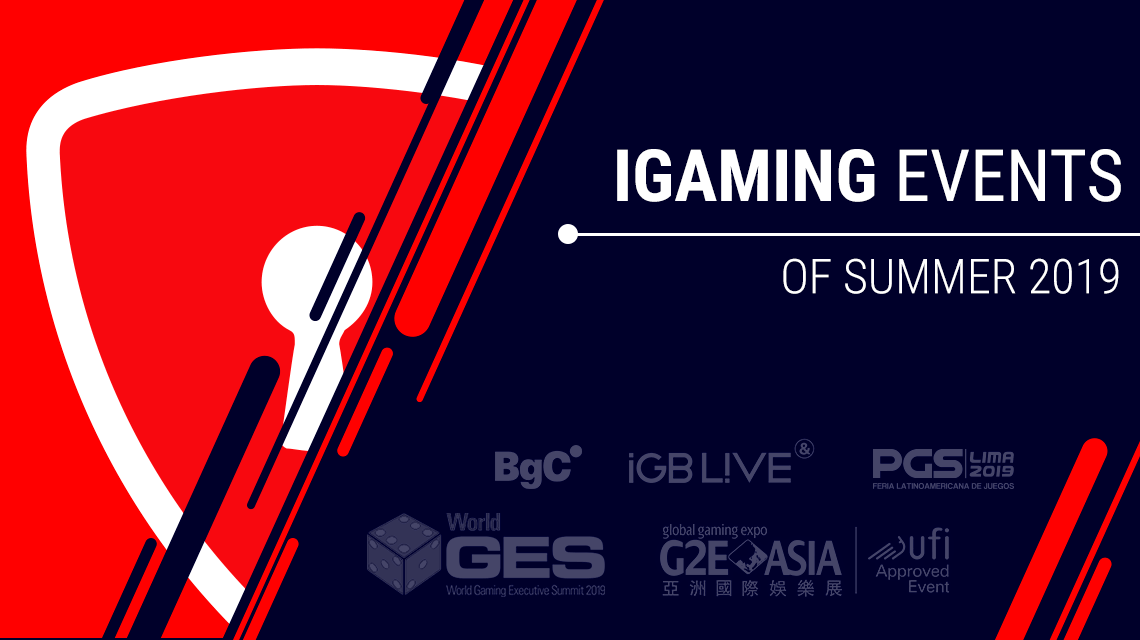 Top 5 iGaming Events of Summer 2019 You Should Not Miss