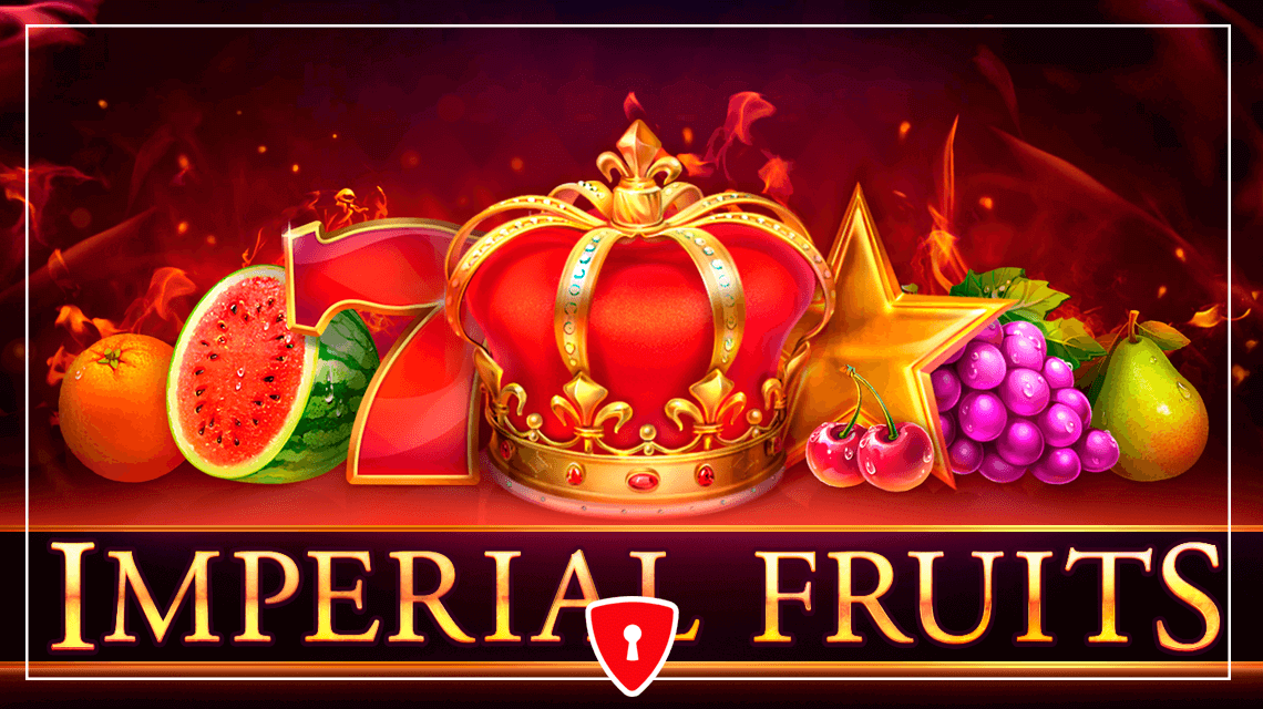 Playson Releases Imperial Fruits: 40 Lines Slot for Gambling Kings