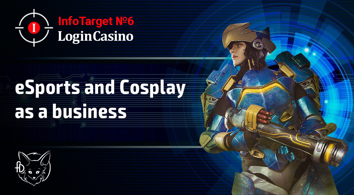 Do Not Miss the New InfoTarget on How to Make Money on eSports and Cosplay