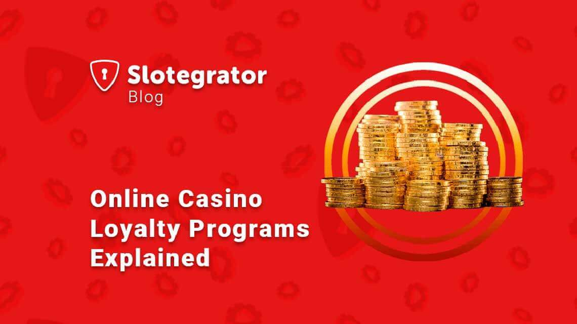 Online Casino Loyalty Programs Explained