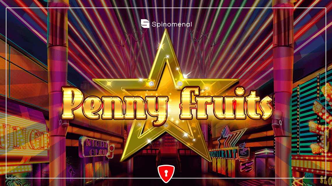 Spinomenal's New Slot - Penny Fruits