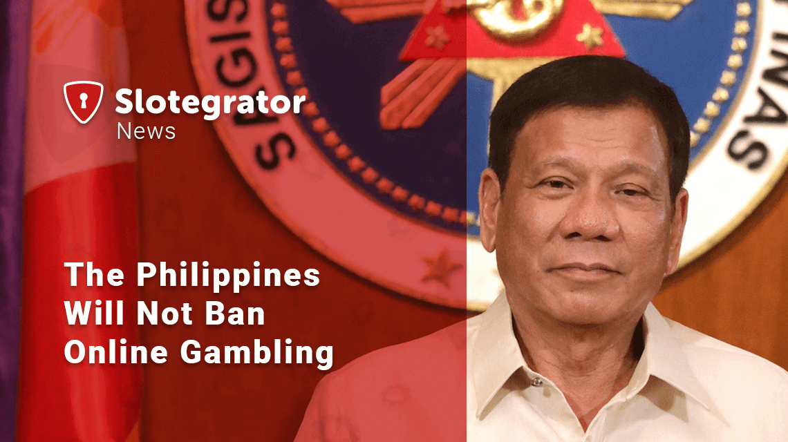 The Philippines Will Not Ban Online Gambling