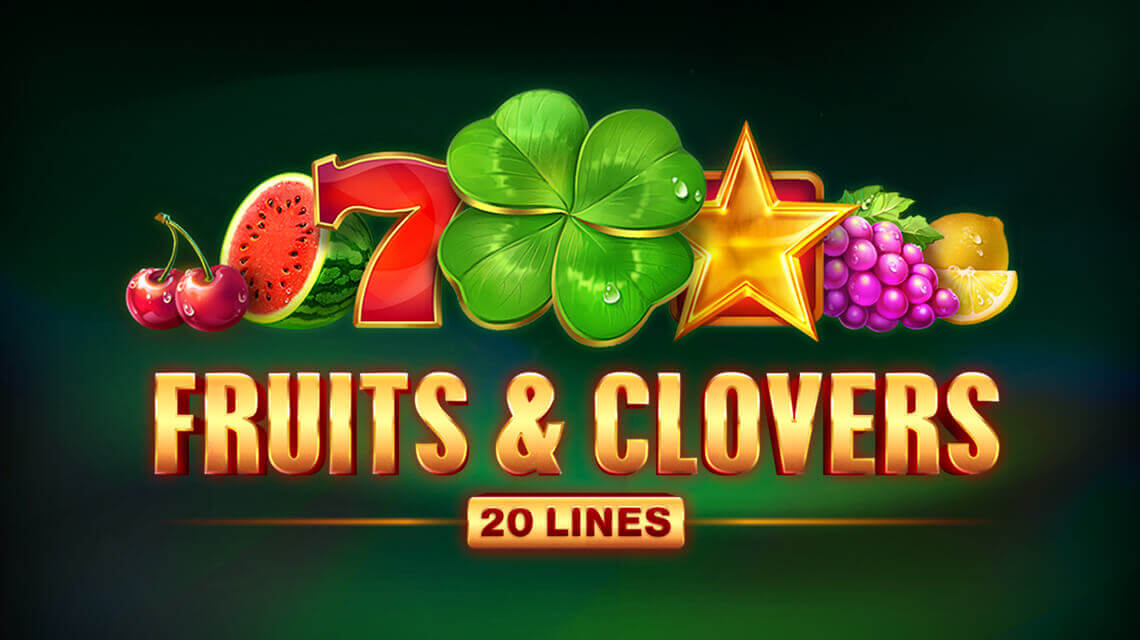 Latest edition of fruit slots line from Playson: Fruits & Clovers: 20 lines