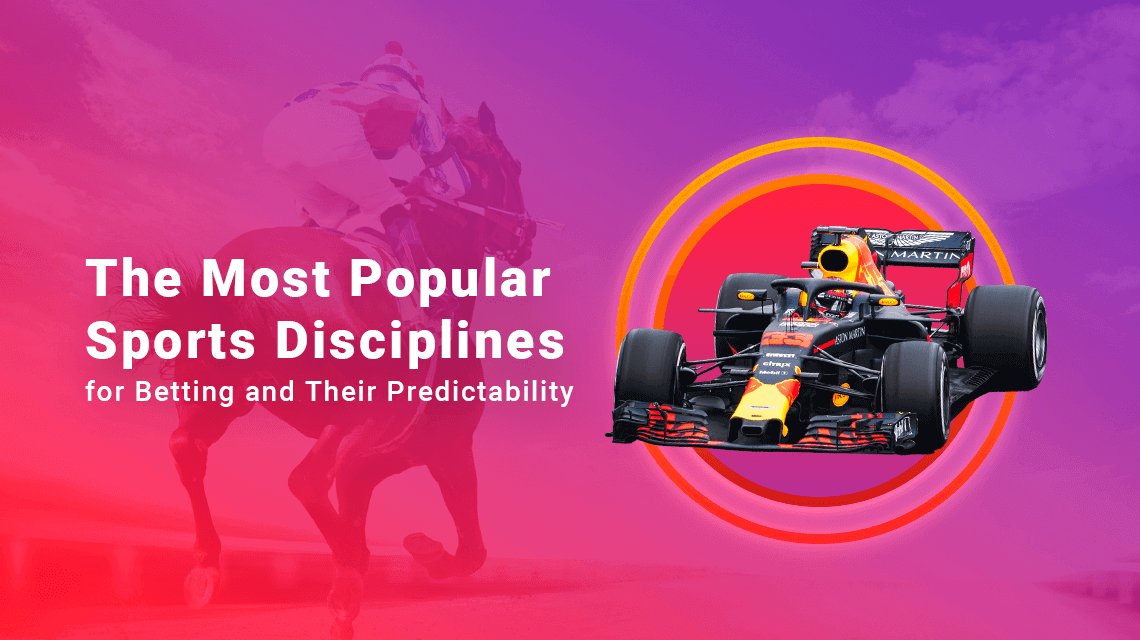 The Most Popular Sports Disciplines for Betting and Their Predictability