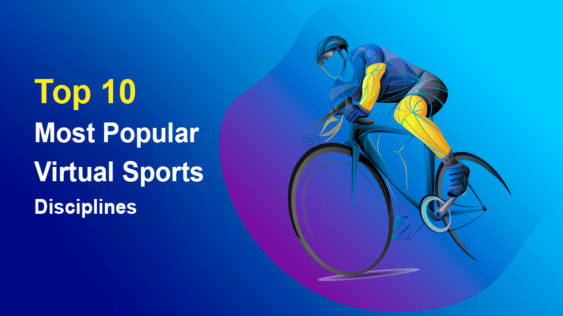 Top 10 Most Popular Virtual Sports Disciplines