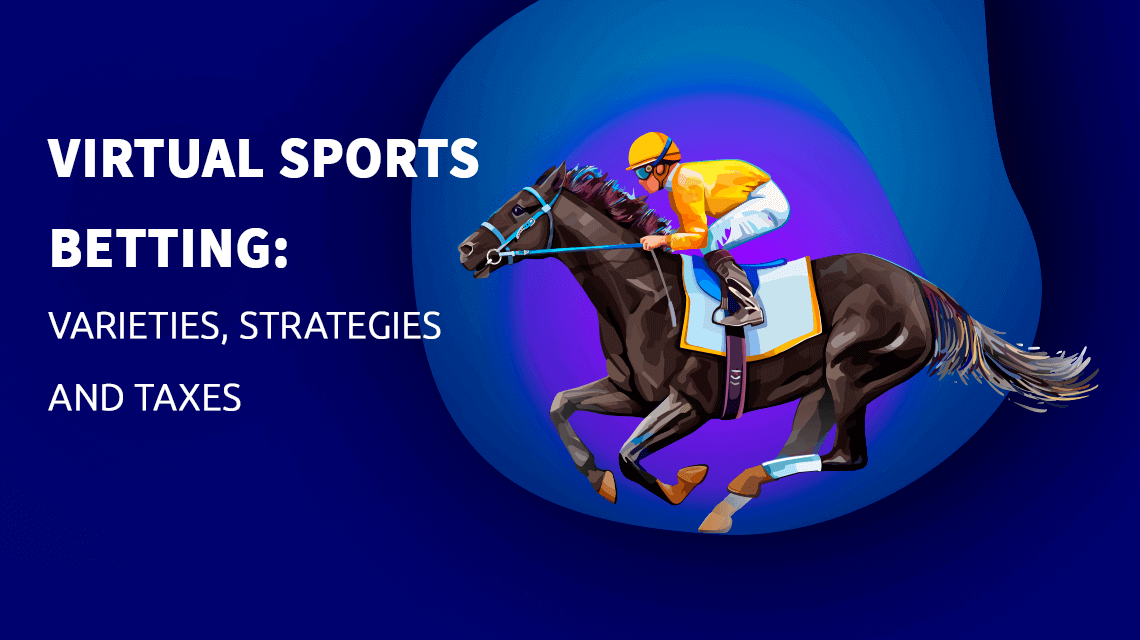 Virtual sports betting: disciplines and strategies