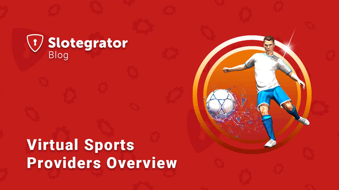 Virtual Sports Providers Overview