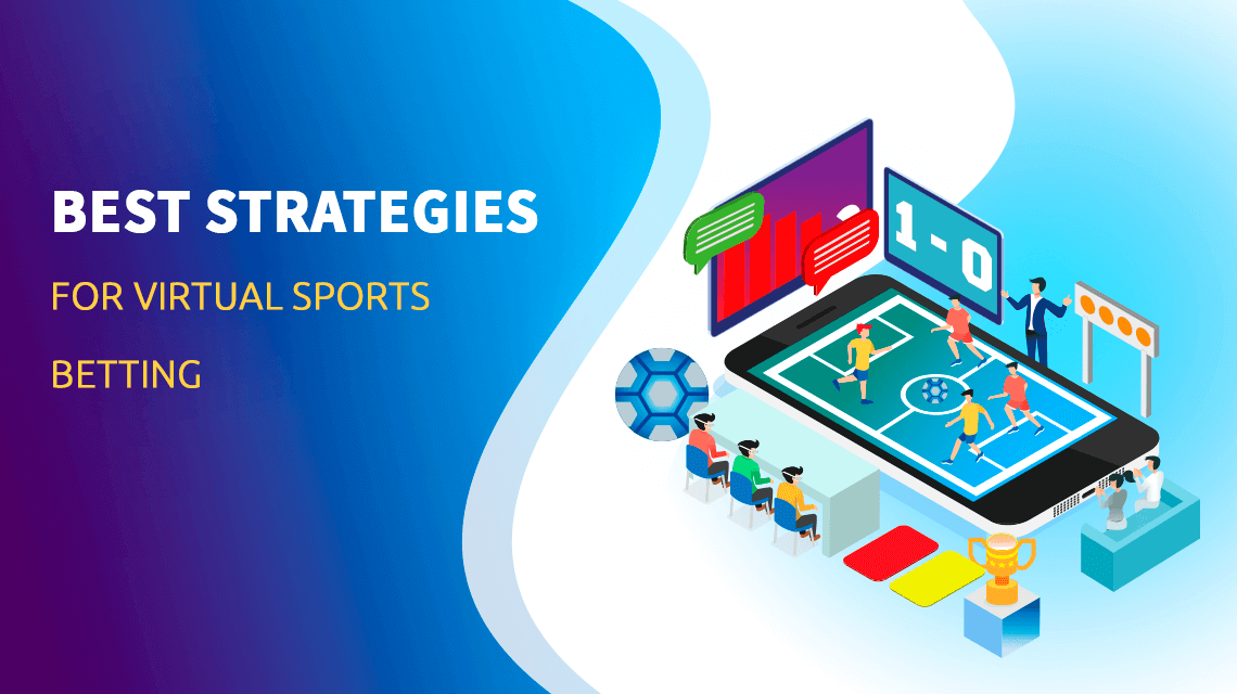 Best Strategies for Virtual Sports Betting
