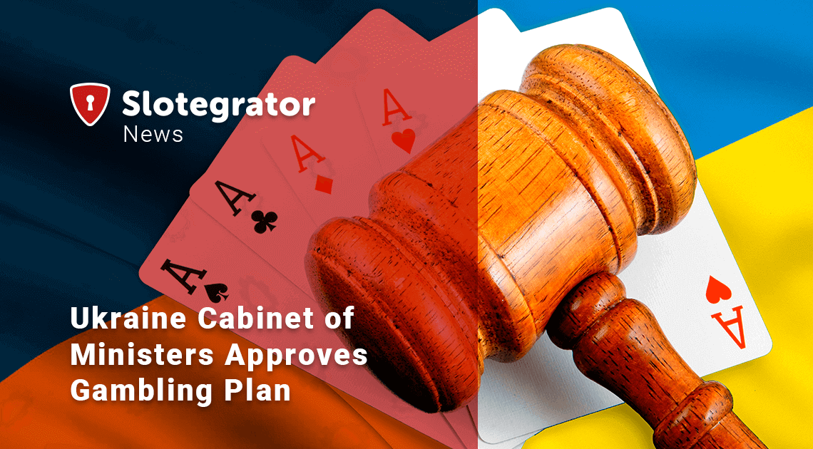Ukraine Cabinet of Ministers Approves Gambling Plan