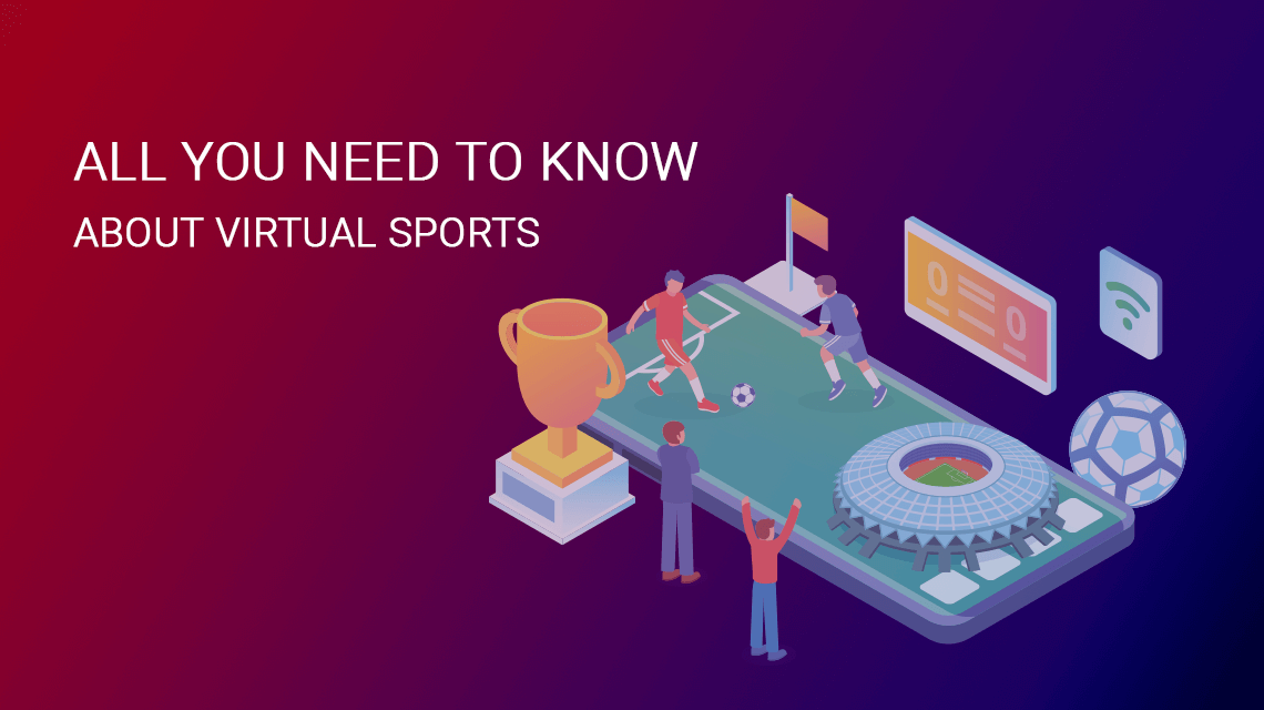Аll You Need to Know About Virtual Sports