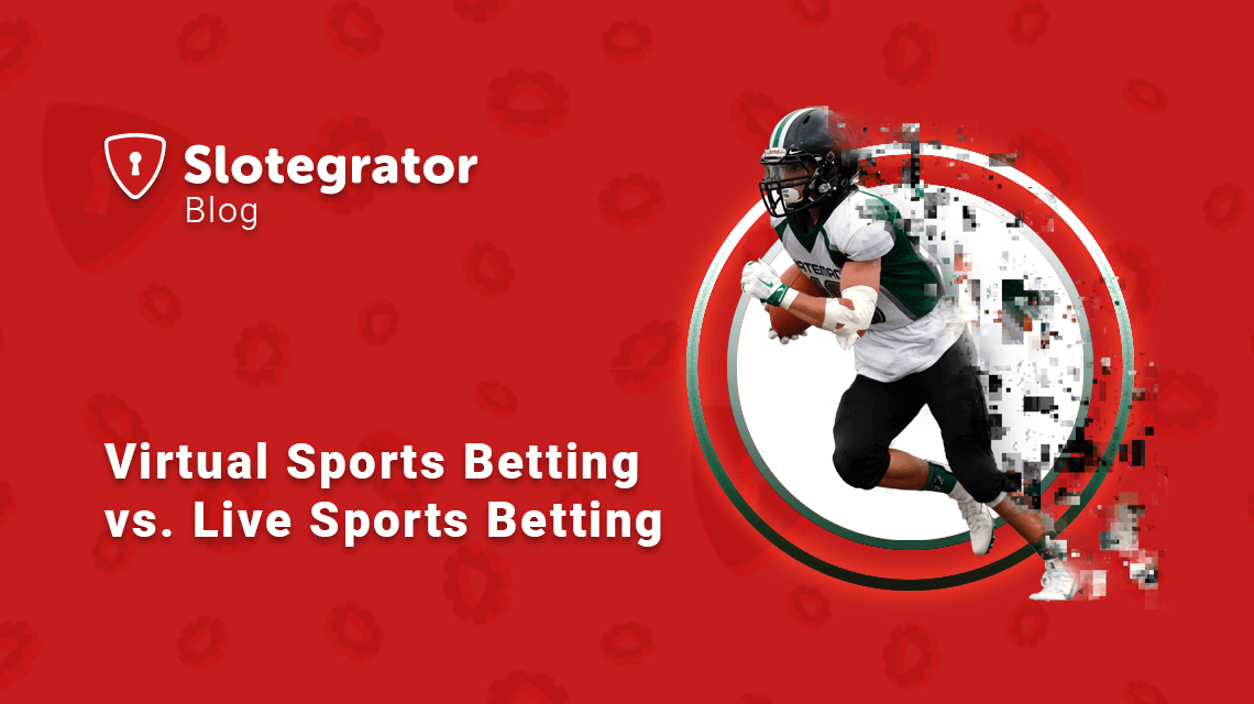 Virtual Sports Betting vs. Live Sports Betting