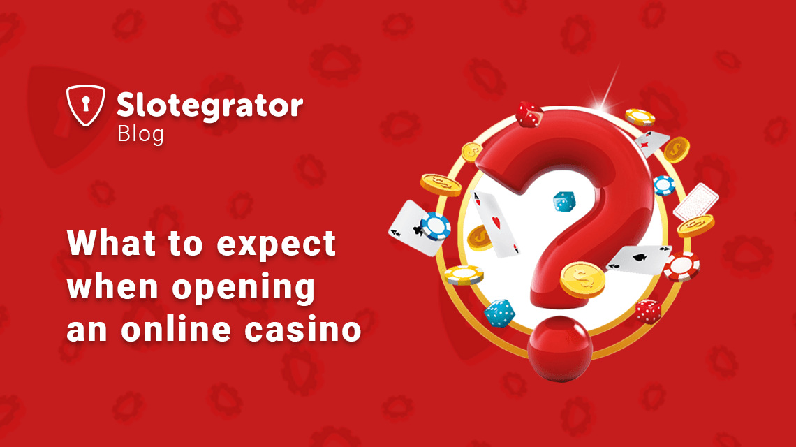 What to Expect When Opening an Online Casino