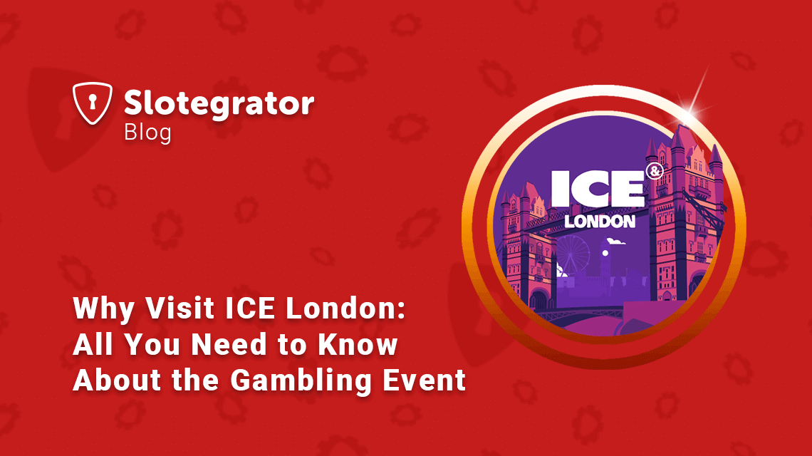 Why Visit ICE London? All You Need to Know About the Gambling Event