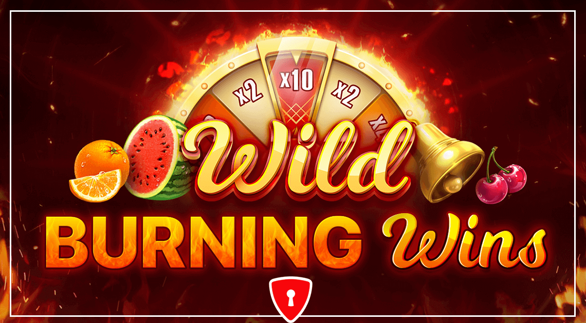 New Slot from Playson - Wild Burning Wins: 5 lines with Juicy Fruits