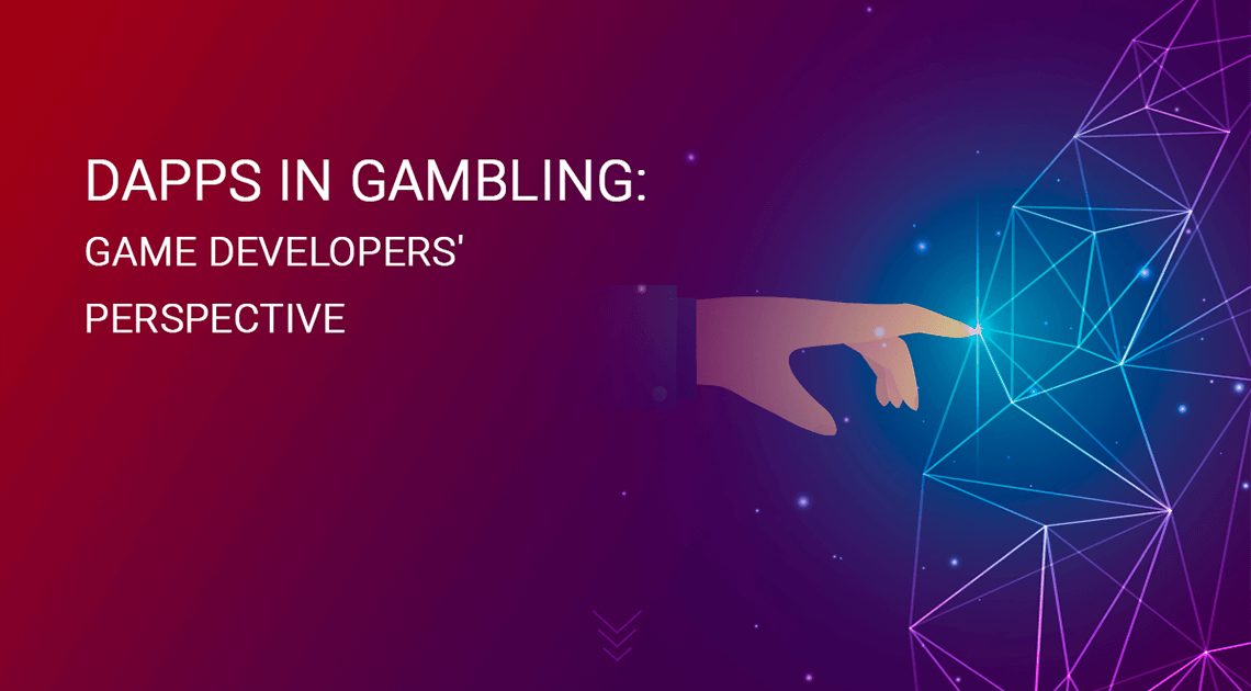 DApps in Gambling: Game Developers' Perspective