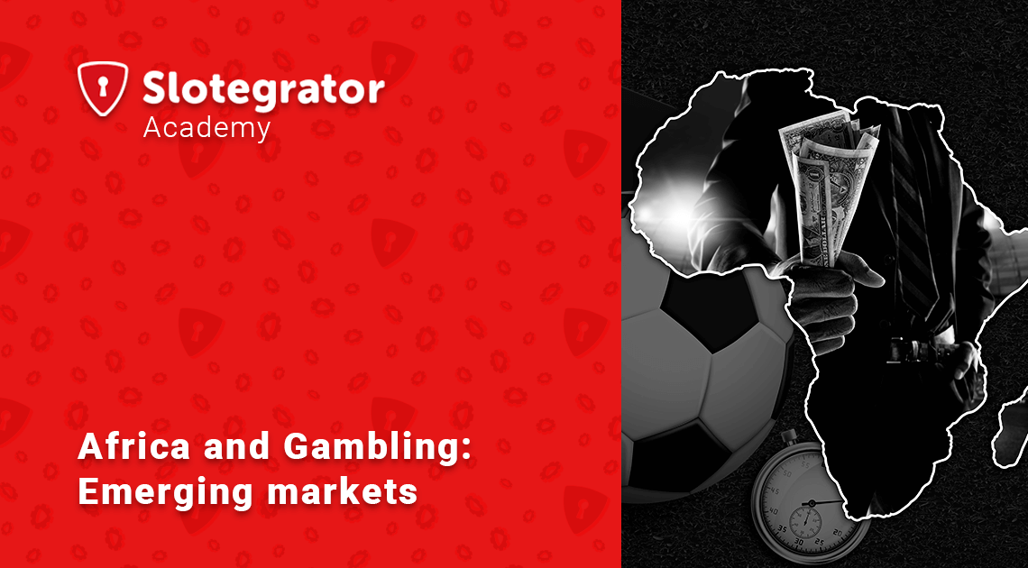 Africa and Sports Betting: Emerging Markets
