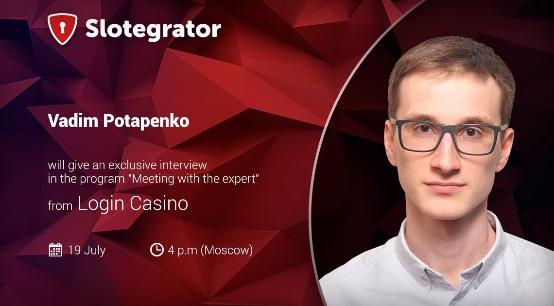 Vadim Potapenko on the New Login Casino Programme
